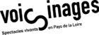 Voisinages est un dispositif soutenu par la Région des Pays de la Loire pour encourager la diffusion des équipes artistiques. Tout le programme sur www.culture.paysdelaloire.fr